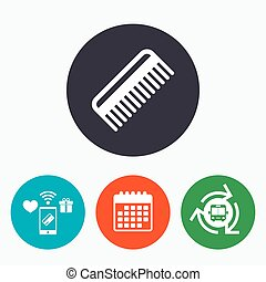 Comb hair sign icon Barber symbol Mobile payments, calendar...