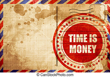 time is money, red grunge stamp on an airmail background -...
