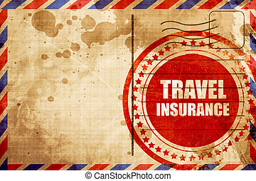 travel insurance, red grunge stamp on an airmail background...