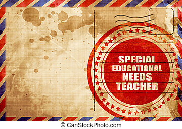 special educational needs teacher, red grunge stamp on an...