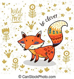 Cute illustration indian fox with text be clever - Cute...