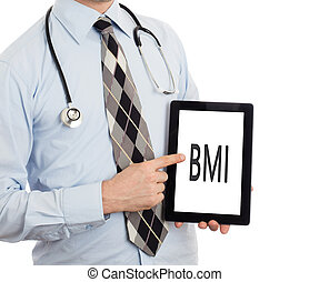 Doctor holding tablet - BMI - Doctor, isolated on white...