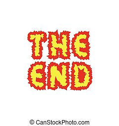 The end text - The End. Fire letters. Finish Final Vector...