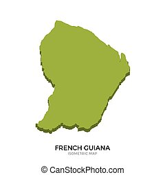 Isometric map of French Guiana detailed vector illustration...