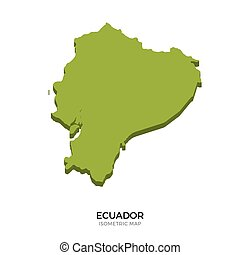 Isometric map of Ecuador detailed vector illustration....