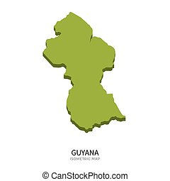 Isometric map of Guyana detailed vector illustration...
