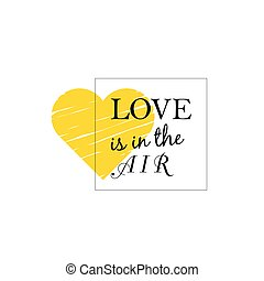 love is in the air with heart illusration