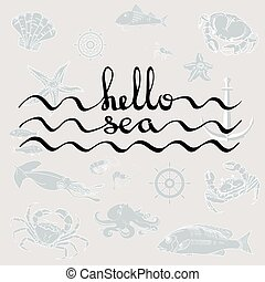 Hello Sea. Calligraphy black text. - Hello Sea. Greeting...
