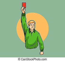 Referee Raise Red Card - A referee raising his hand with a...