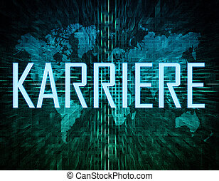 Karriere - german word for career text concept on green...