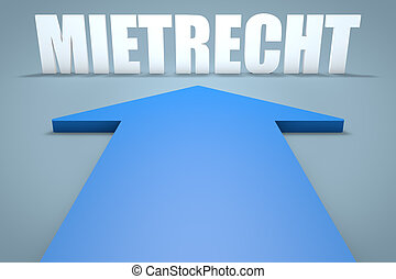 Mietrecht - german word for tenancy law - 3d render concept...