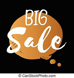 Vector speech bubble of big sale, gold isolated element on black background for business and design