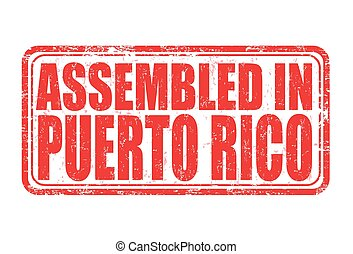 Assembled in Puerto Rico stamp - Assembled in Puerto Rico...