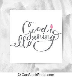 good morning text - good morning lettering, vector...