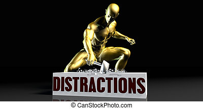 Distractions - Eliminating Stopping or Reducing Distractions...