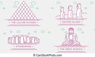 Louvre, Easter island statues, Stonehenge, Great Buddha....