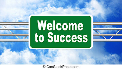 Welcome to Success Highway Road Sign Concept