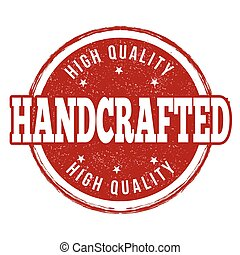 Handcrafted stamp or sign - Handcrafted grunge rubber stamp...