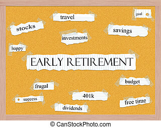 Early Retirement Corkboard Word Concept with great terms...