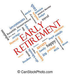 Early Retirement Word Cloud Concept Angled - Early...