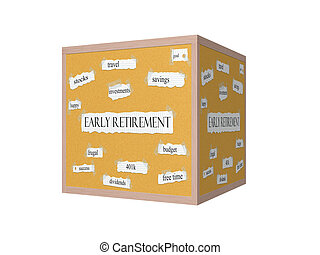 Early Retirement 3D Corkboard Word Concept with great terms...