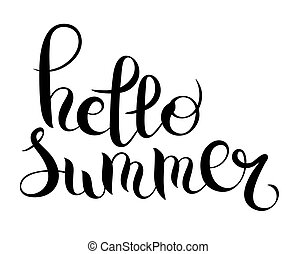 hello summer hand written lettering inscription, vector...