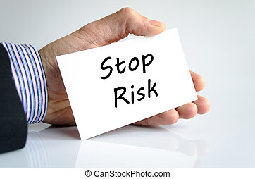 Stop risk text concept
