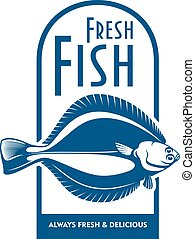Fresh flounder retro symbol for fish market design - Fresh...