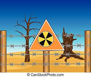 Zone to radioactive danger - The Radioactive land for barbed...