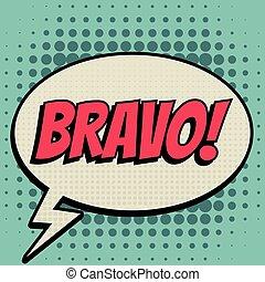 Bravo comic book bubble text retro style