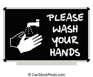 Please Wash Your Hands Message - Health and safety please...
