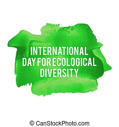 National Day For Ecological Diversity Holiday, celebration, card, poster, logo, lettering, words, text written on green painted background vector illustration