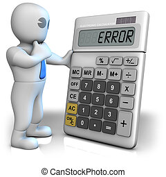 Calculator shows error - A man with a big calculator which...