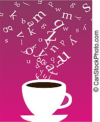Cup of coffee with letters - Smokey cup of coffee with...
