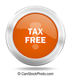 tax free orange icon, metallic design internet button, web...