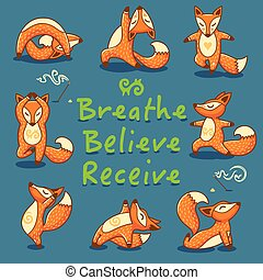 Breathe, Believe, Receive. Cartoon foxes doing yoga poses card