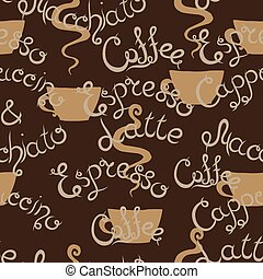 Coffee seamless pattern. Lettering. Latte Macchiato,...
