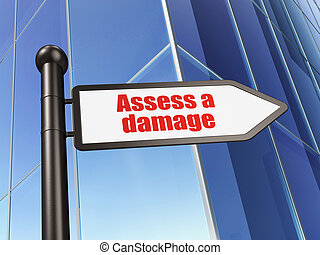 Insurance concept: sign Assess A Damage on Building...