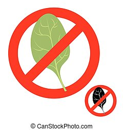 Stop ban spinach. Prohibited greens salad. Strikethrough...