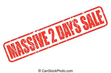 MASSIVE 2 DAYS SALE RED STAMP TEXT ON WHITE