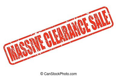 MASSIVE CLEARANCE SALE red stamp text on white