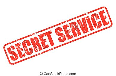 SECRET SERVICE RED STAMP TEXT ON WHITE