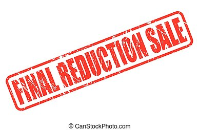 FINAL REDUCTION SALE RED STAMP TEXT ON WHITE