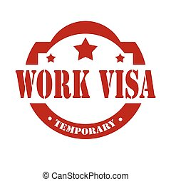 Work Visa-stamp - Stamp with text Work Visa-Temporary,vector...