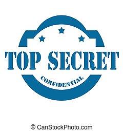 Top Secret-stamp - Stamp with text Top Secret,vector...