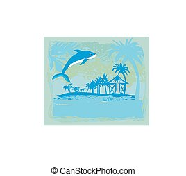 tropical vacation - Abstract card with a dolphin