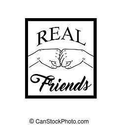 Vector illustration for friendship day with a friendly hand punch. Real Friend qoute. Vector illustration