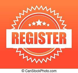 Register now design - Register now design over orange...