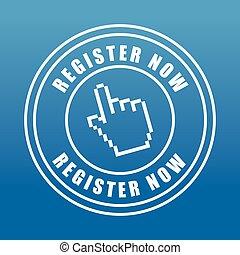Register now design - Register now design over blue...