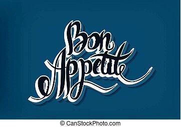 Bon appetit hand drawn lettering Vector eps10 illustration